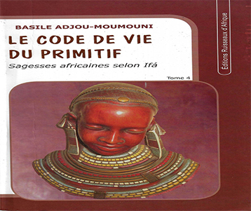 Le code de vie du primitif: Tome 4