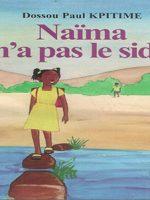 Naïma n'a pas le sida: Le sida