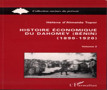 Histoire économique du Dahomey 1890-1920