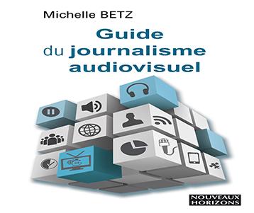 Guide du journalisme audiovisuel