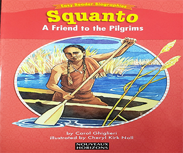 Squanto: A friend to...