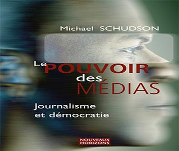 Le Pouvoir des médias : Journalisme et démocratie