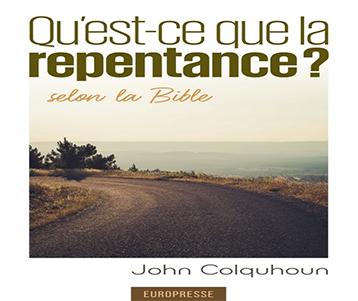Qu'est-ce-que la repentance?