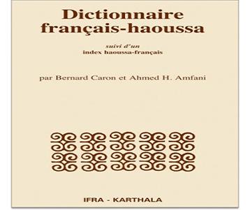 Dictionnaire FRANÇAIS - HAOUSSA