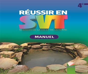 Réussir en SVT 4ème: Manuel